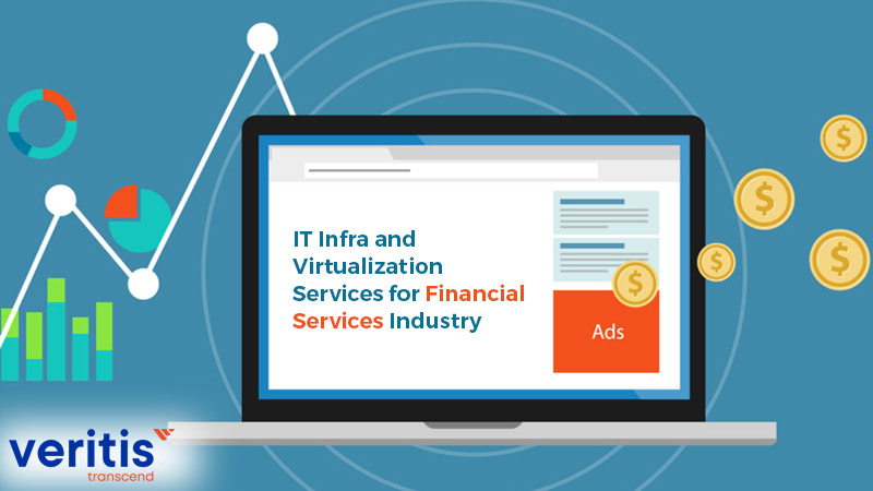 IT Infra and Virtualization Services for Financial Services Industry