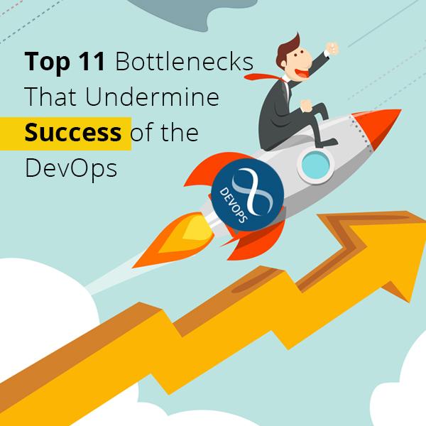 Top 11 Bottlenecks That Undermine Success of the DevOps Thumb
