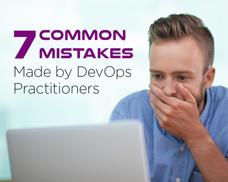 7 Mistakes Made By DevOps