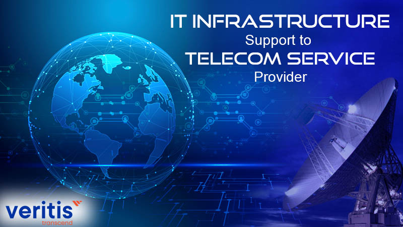 IT Infrastructure Support to Telecom Service Provider