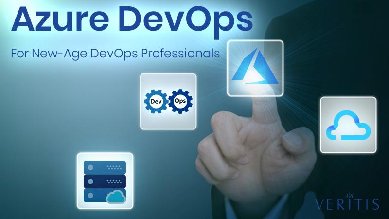 Azure DevOps fo New Age DevOps Professionals