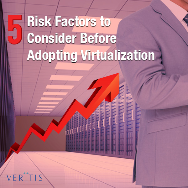 5 Risk Factors to Consider Before Adopting Virtualization Thumb