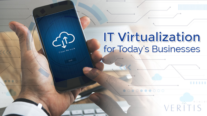 Why Should Your Growing Business Need IT Virtualization?