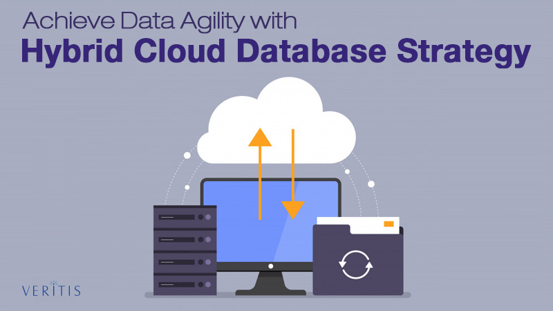 Achieve Data Agility with Hybrid Cloud Database Strategy