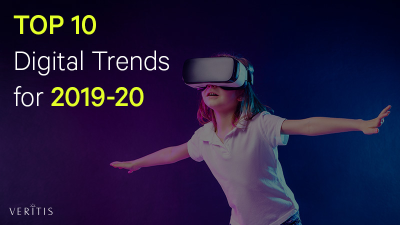 Top 10 Digital Trends for 2019-20