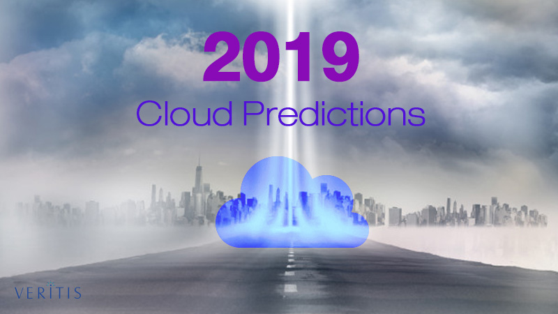 Top #3 Cloud Predictions for 2019 and Further