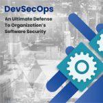 DevSecOps-an-ultimate-defense-to-organization
