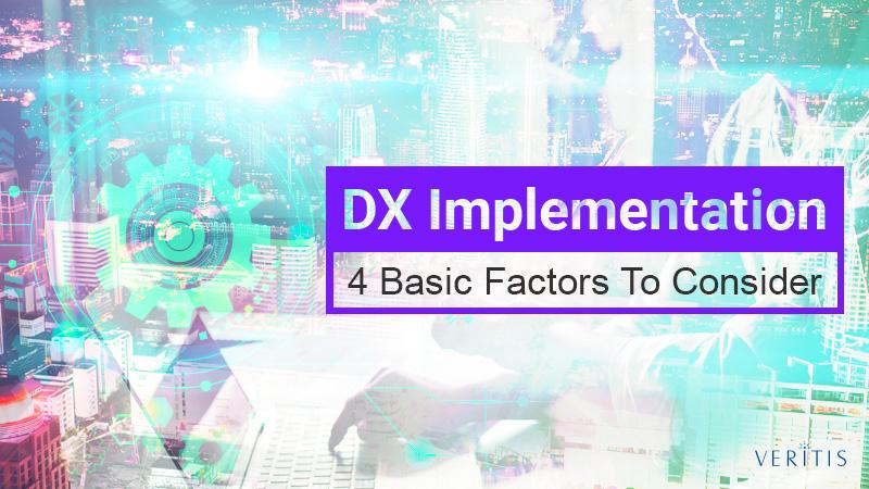 4 Basic Factors In Dx Implementation