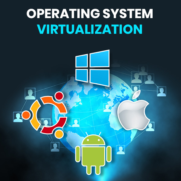 OS Virtualization Services