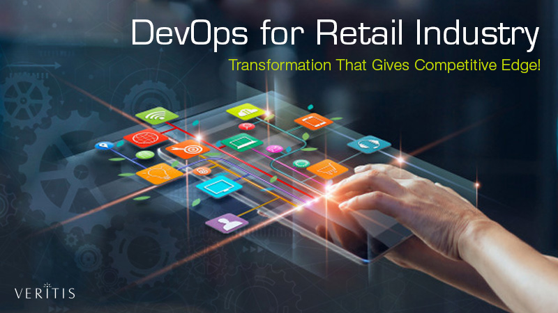 DevOps for Retail Industry: Transformation That Gives Competitive Edge!