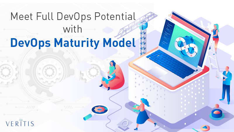Meet Full DevOps Potential with DevOps Maturity Model