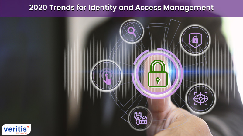2020 Trends for Identity and Access Management (IAM)