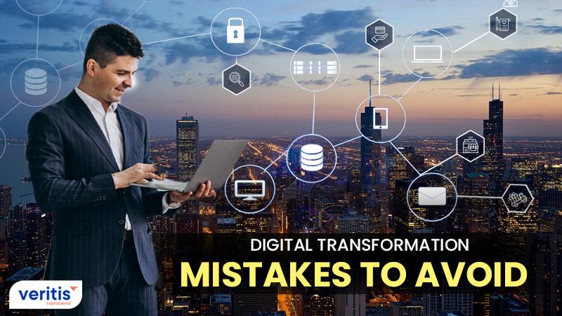 Digital Transformation: Avoid the Eight Most Common Pitfalls