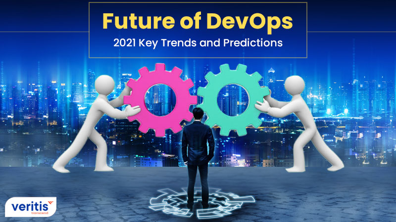 The Future of DevOps: 2021 Key Trends and Predictions