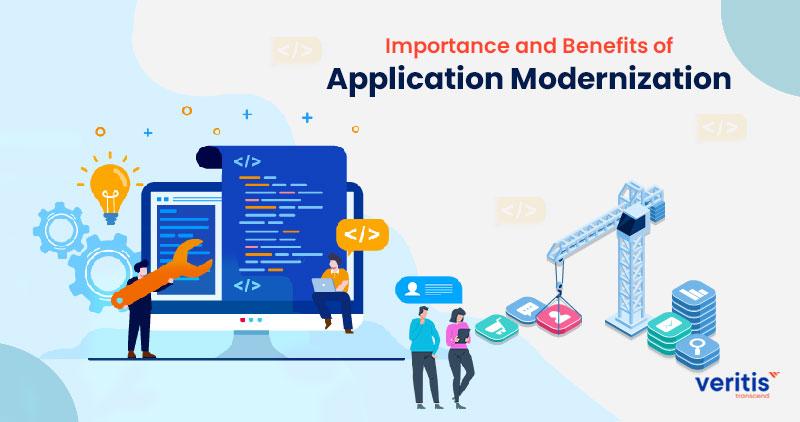 Importance and Benefits of Application Modernization